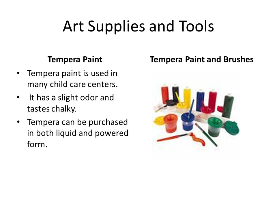 Tempera Paint and Brushes