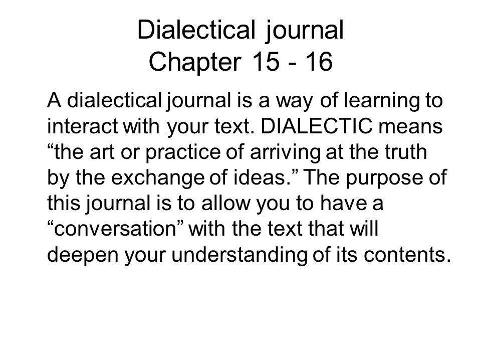 Dialectical journal Chapter 15 - 16