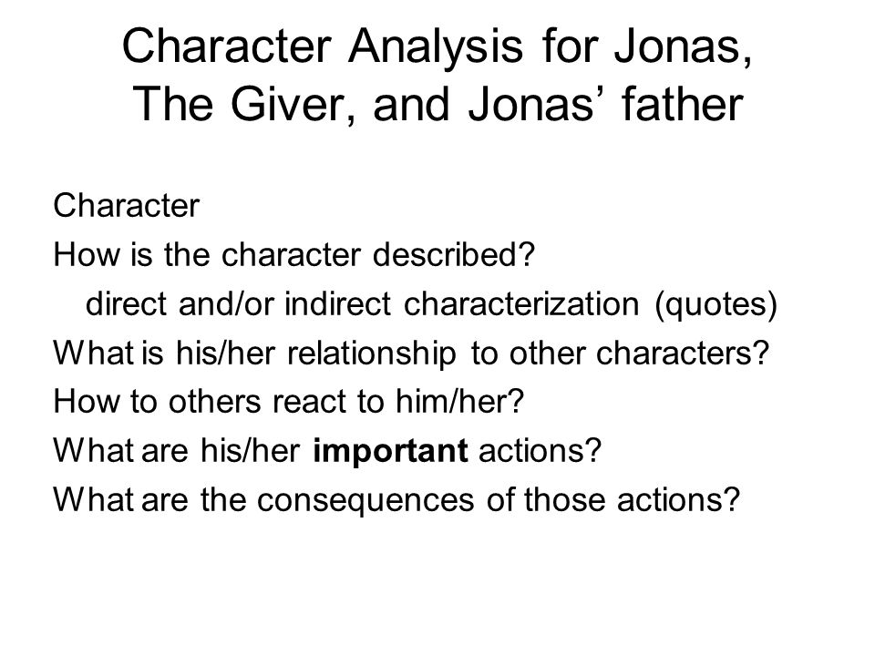 Character Analysis for Jonas, The Giver, and Jonas' father