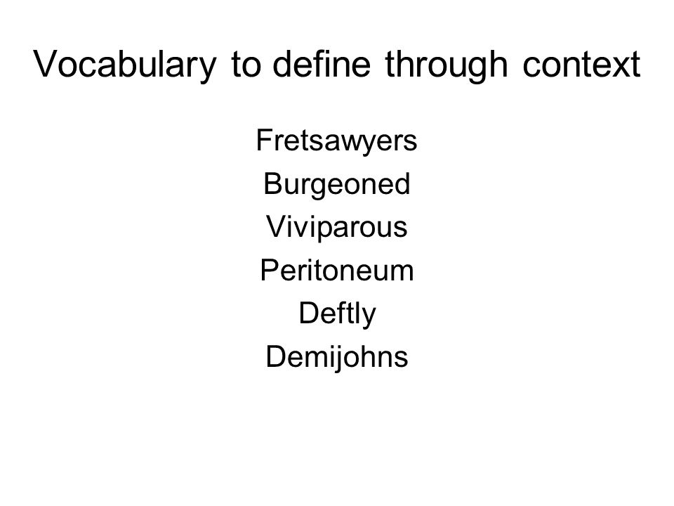 Vocabulary to define through context