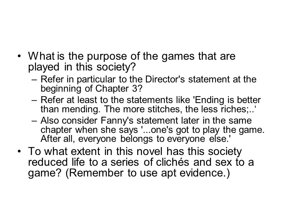 What is the purpose of the games that are played in this society