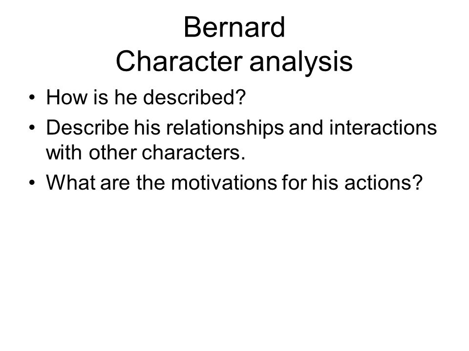 Bernard Character analysis