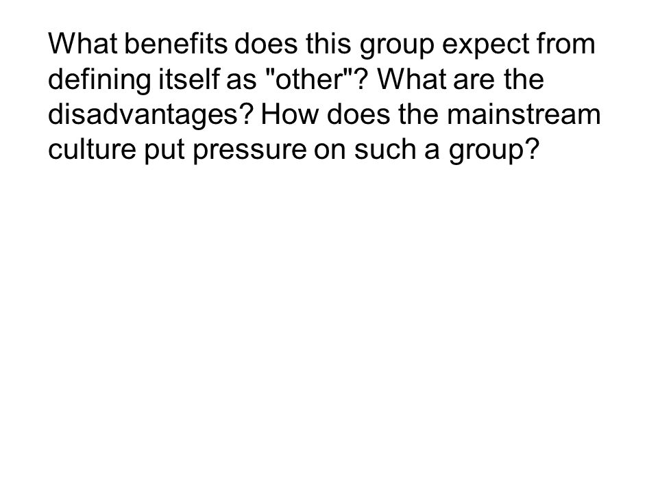 What benefits does this group expect from defining itself as other