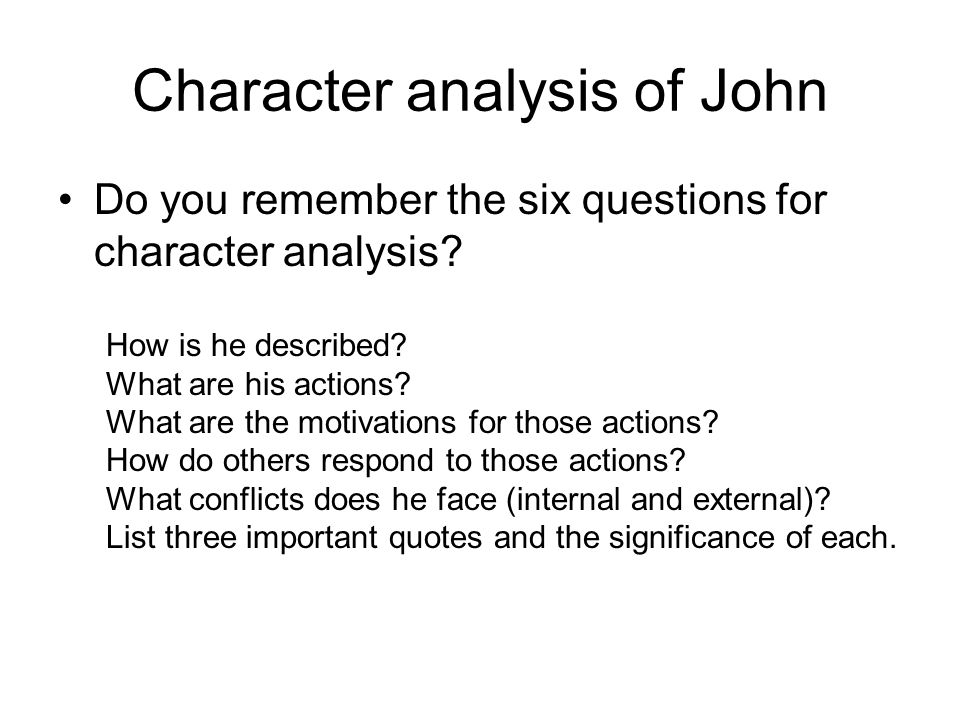 Character analysis of John
