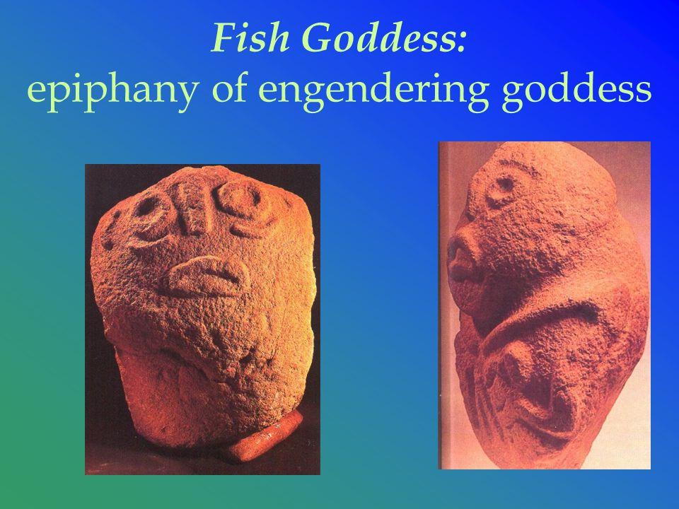 Fish Goddess: epiphany of engendering goddess