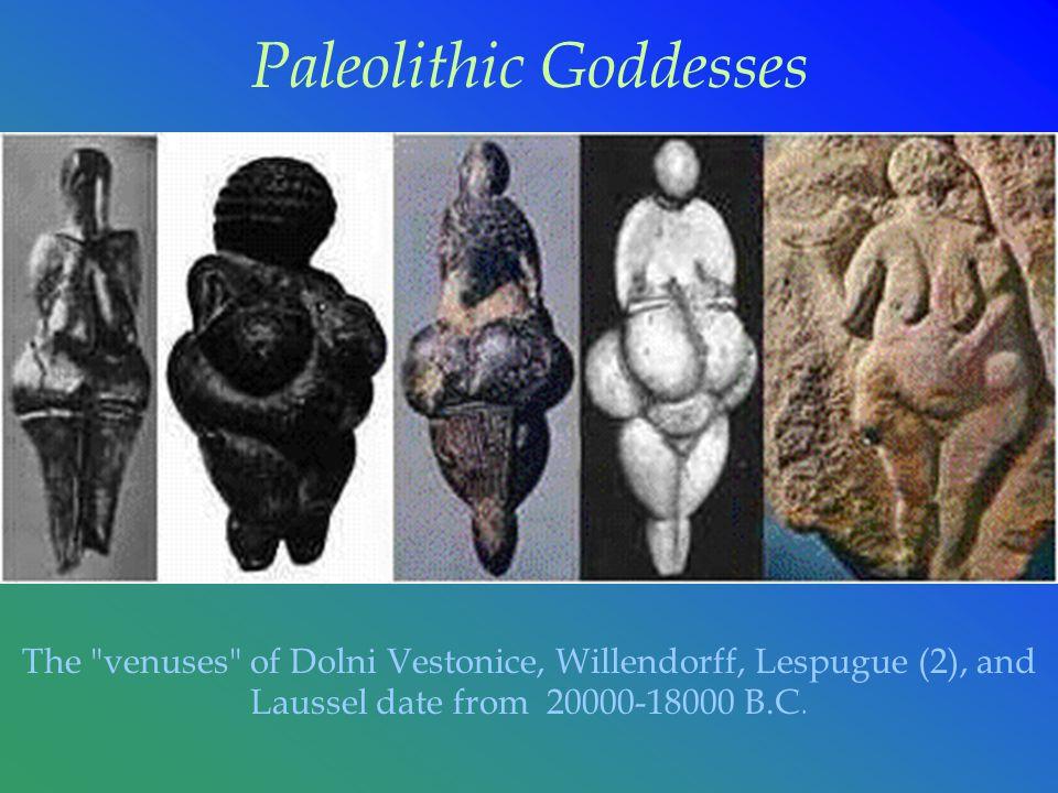 Paleolithic Goddesses