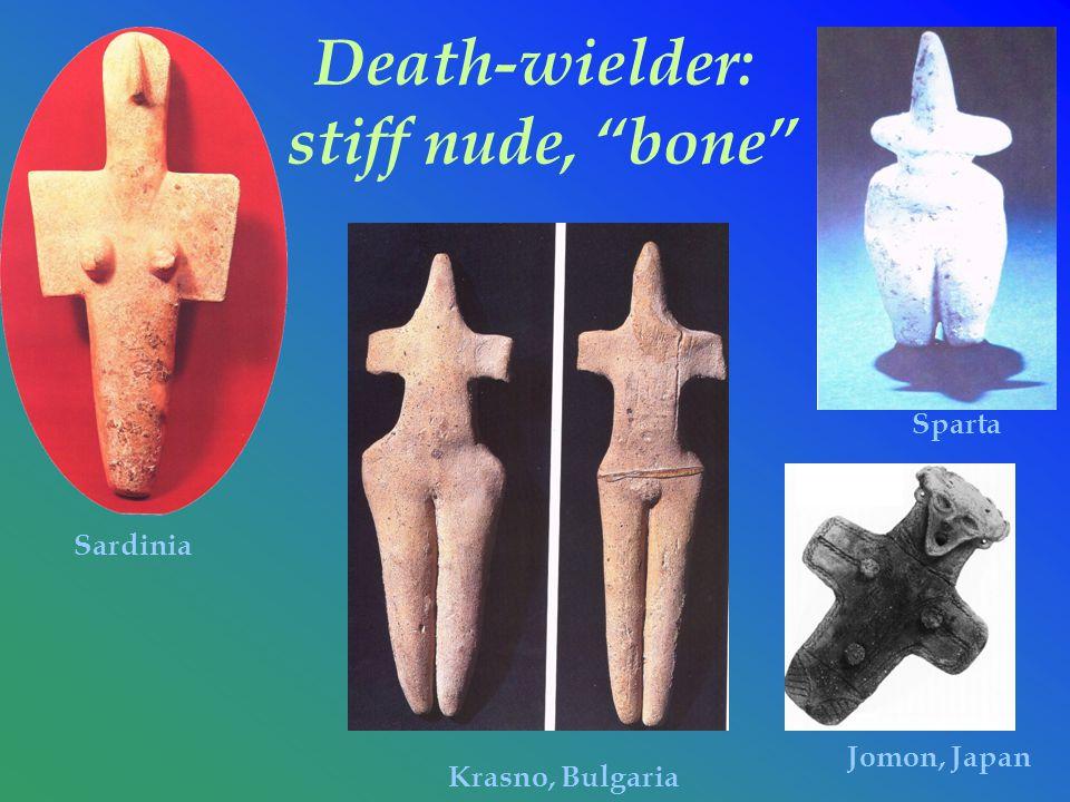 Death-wielder: stiff nude, bone