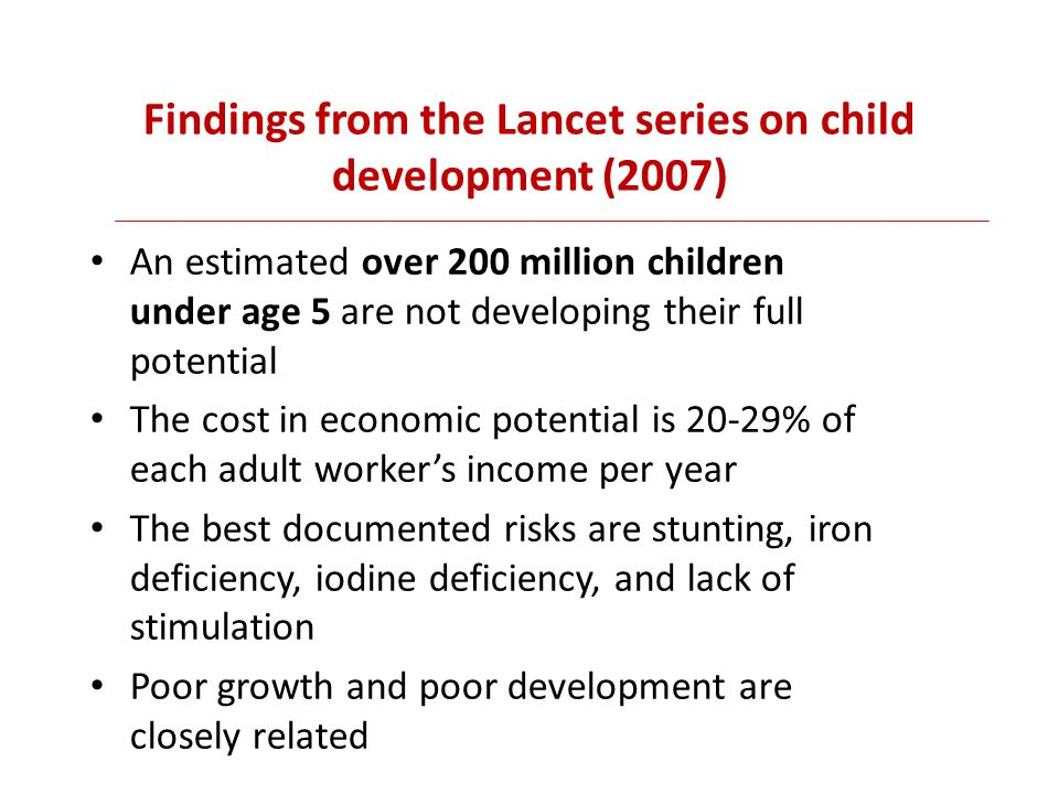Findings from the Lancet series on child development (2007)