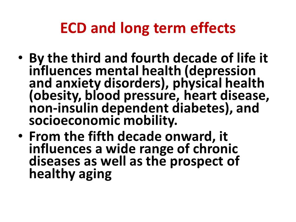 ECD and long term effects