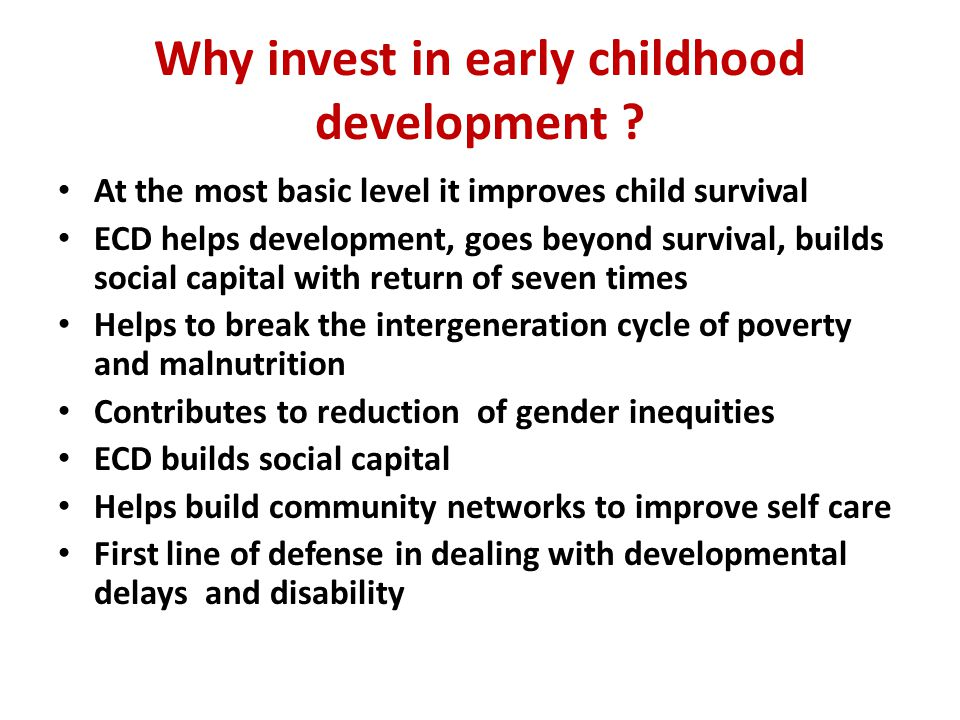 Why invest in early childhood development