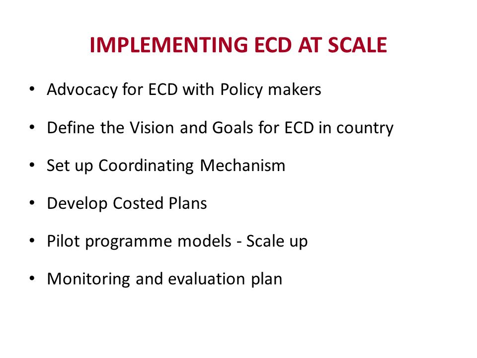 IMPLEMENTING ECD AT SCALE