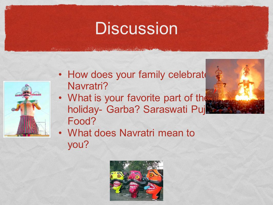 Discussion How does your family celebrate Navratri
