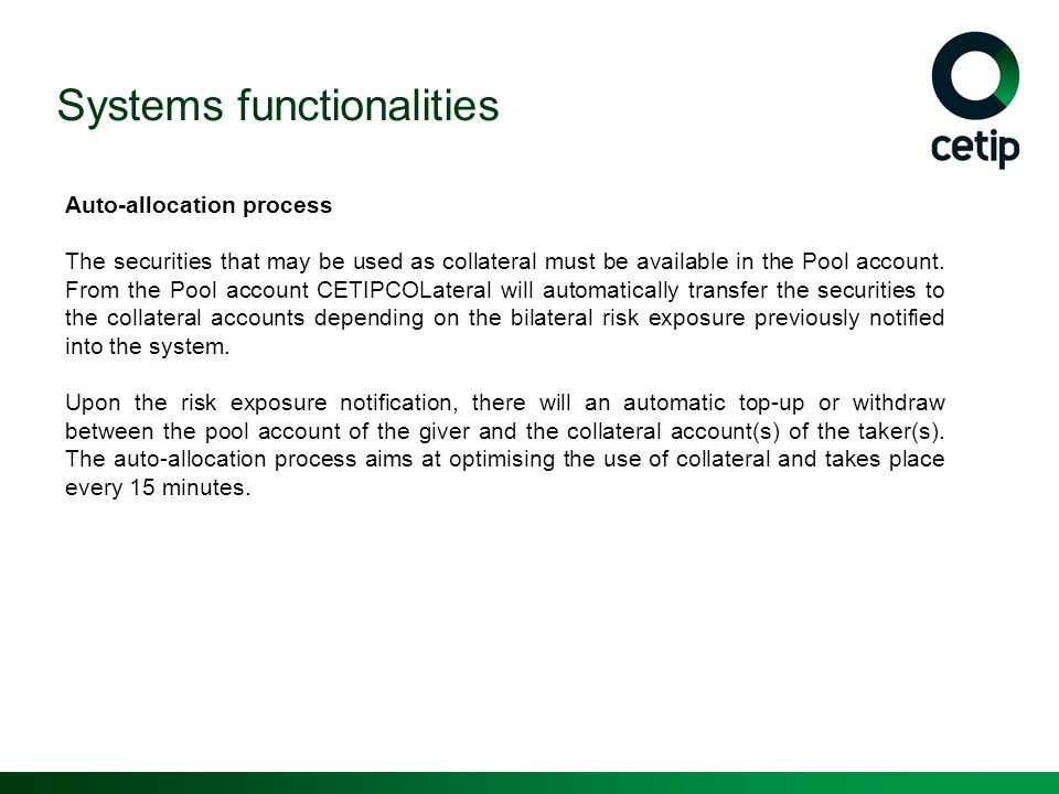 Systems functionalities