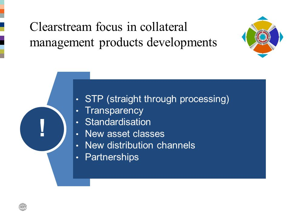 Clearstream focus in collateral management products developments