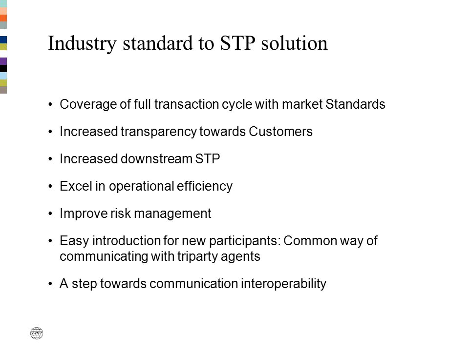 Industry standard to STP solution