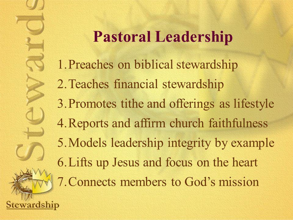 Pastoral Leadership Preaches on biblical stewardship