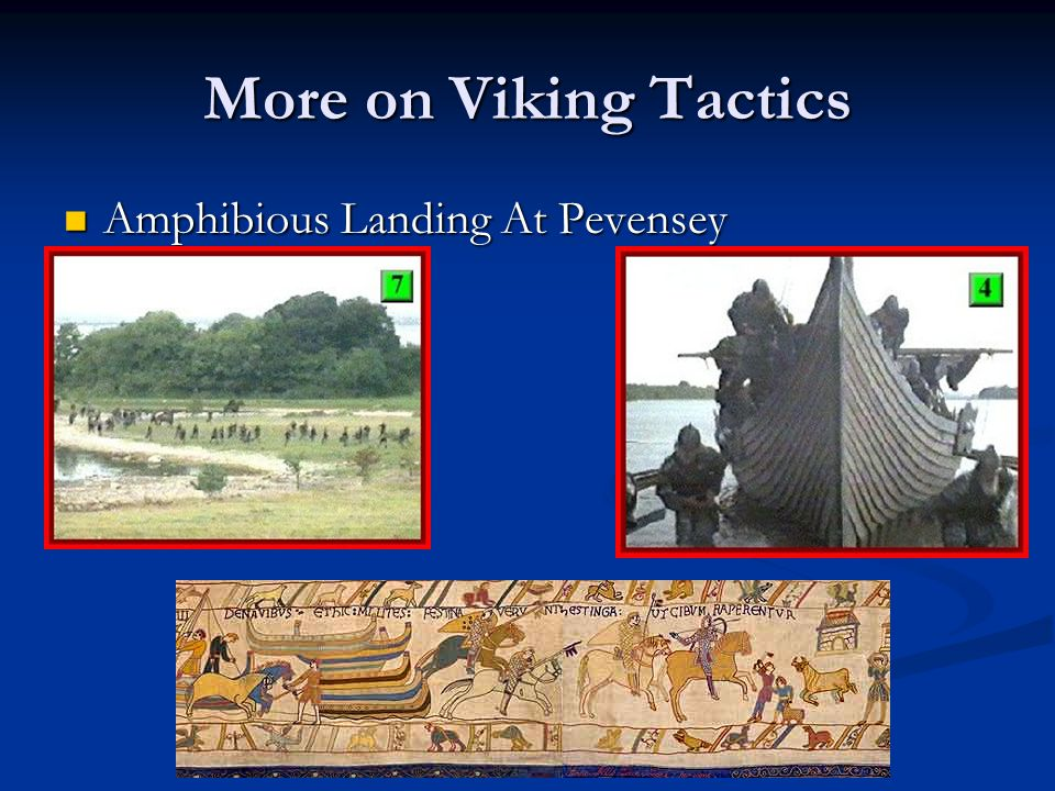 More on Viking Tactics Amphibious Landing At Pevensey