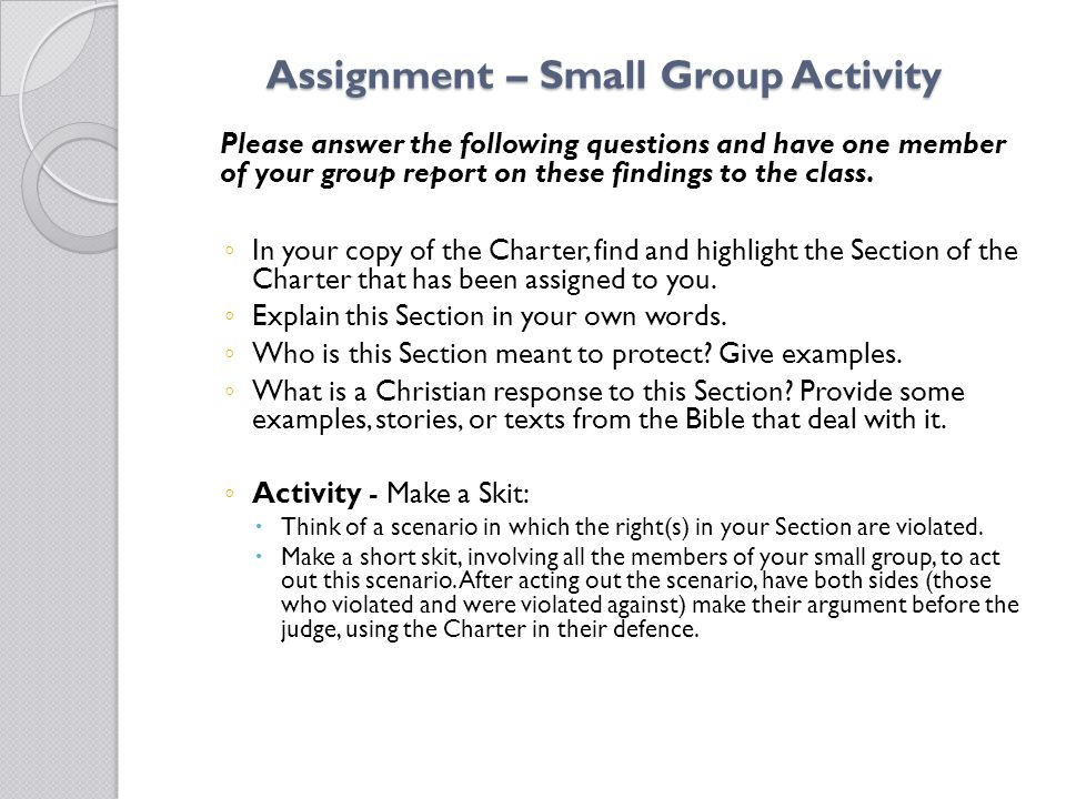 Assignment – Small Group Activity