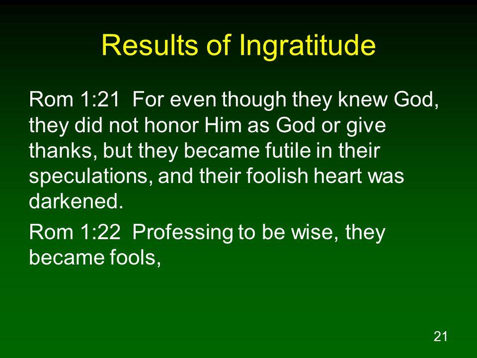 Results of Ingratitude