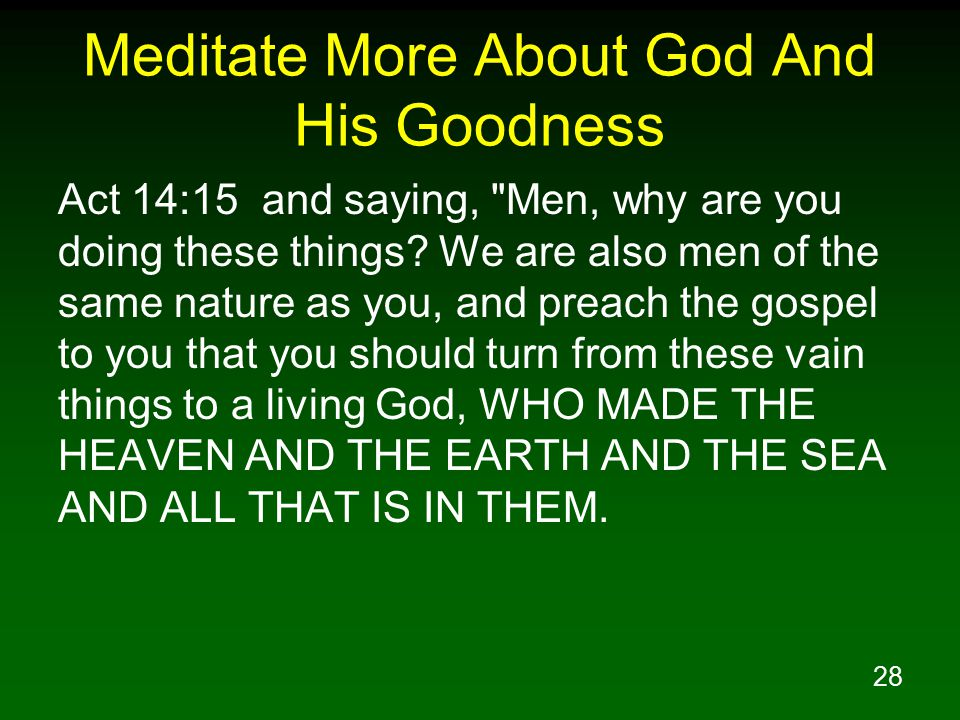 Meditate More About God And His Goodness