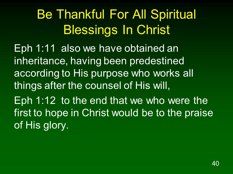 Be Thankful For All Spiritual Blessings In Christ