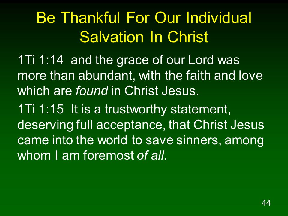 Be Thankful For Our Individual Salvation In Christ