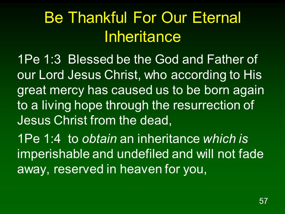 Be Thankful For Our Eternal Inheritance