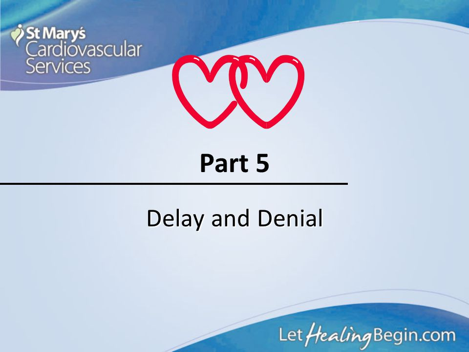Part 5 Delay and Denial
