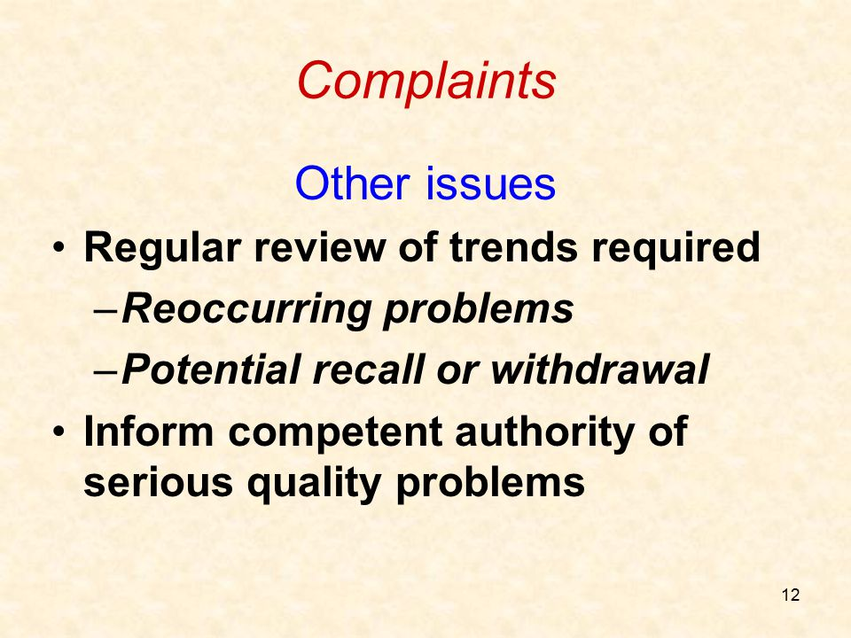 Complaints Other issues Regular review of trends required