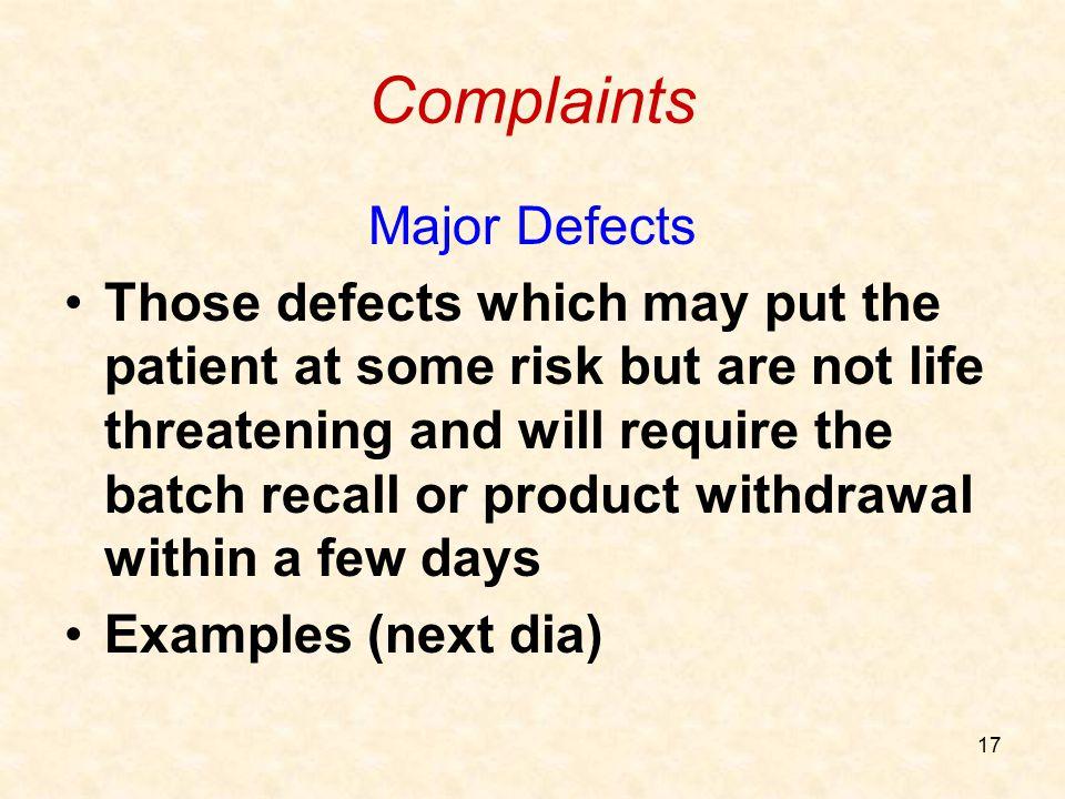 Complaints Major Defects