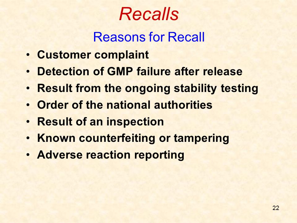 Recalls Reasons for Recall Customer complaint
