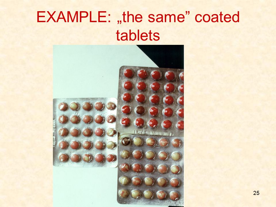"EXAMPLE: ""the same coated tablets"
