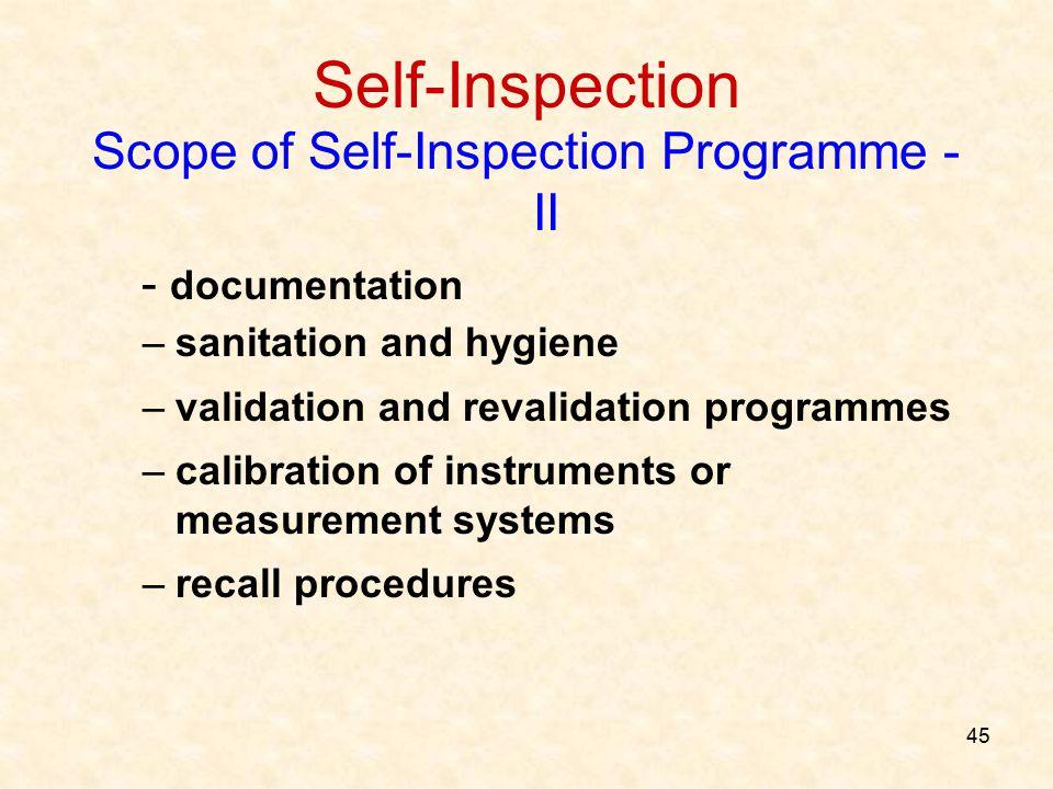 Scope of Self-Inspection Programme - II