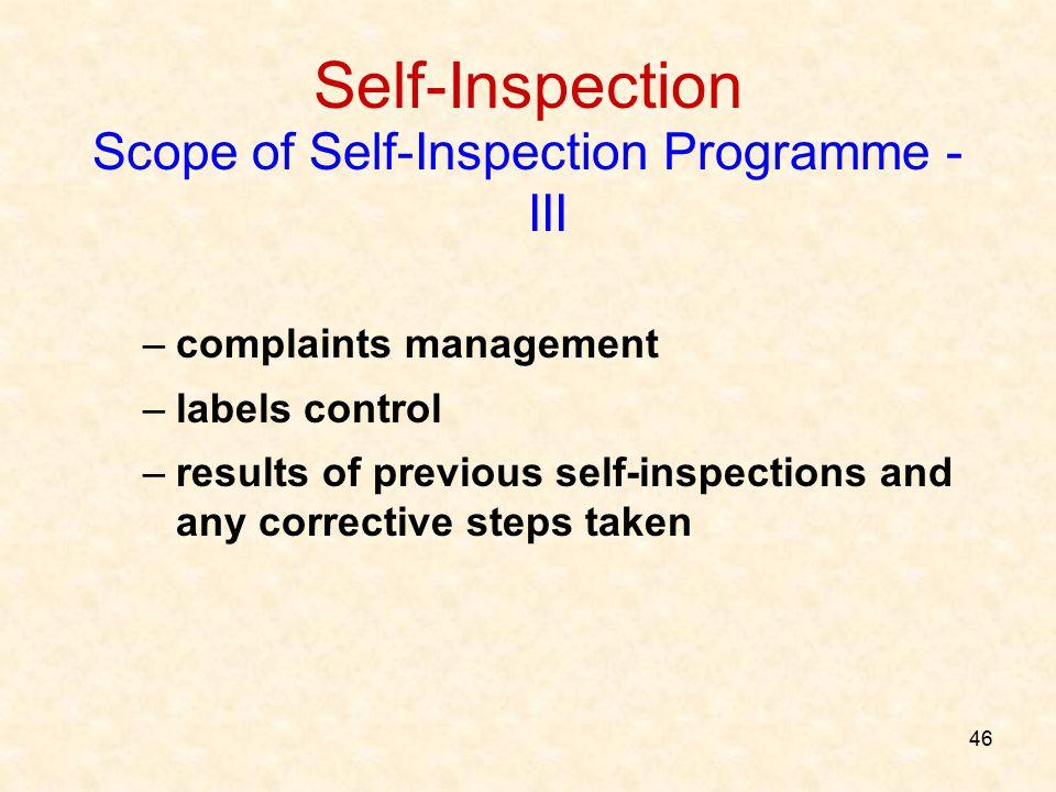 Scope of Self-Inspection Programme - III