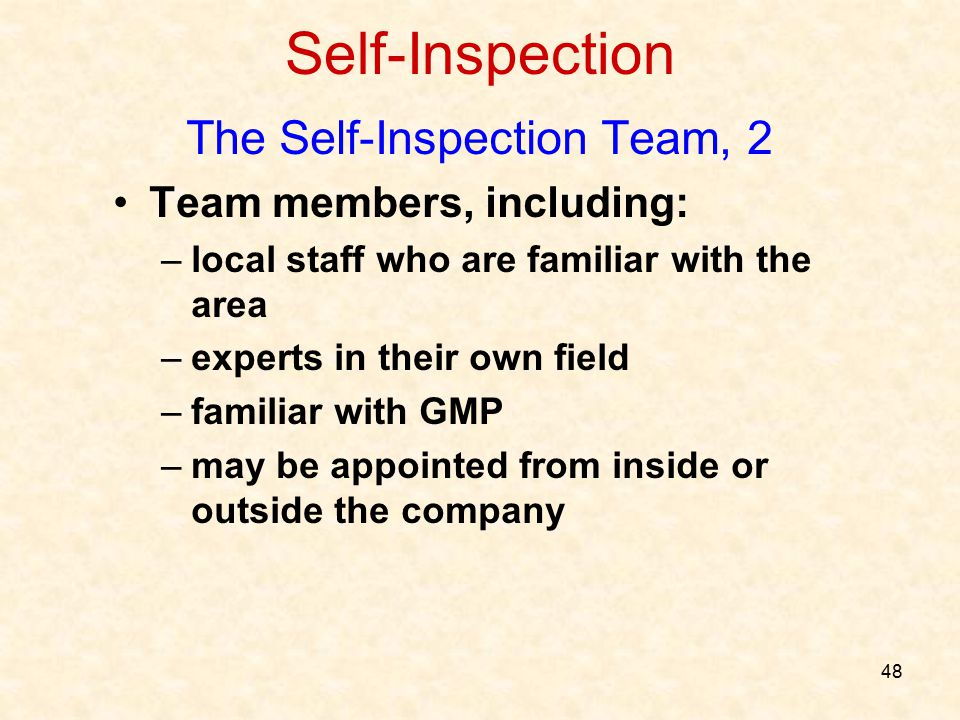 The Self-Inspection Team, 2