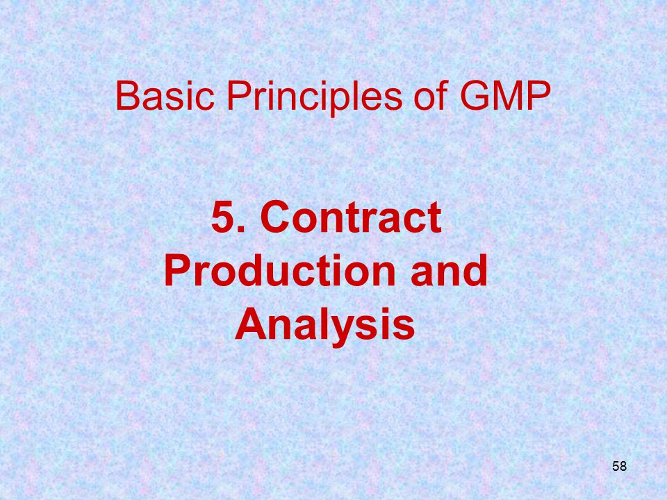 5. Contract Production and Analysis