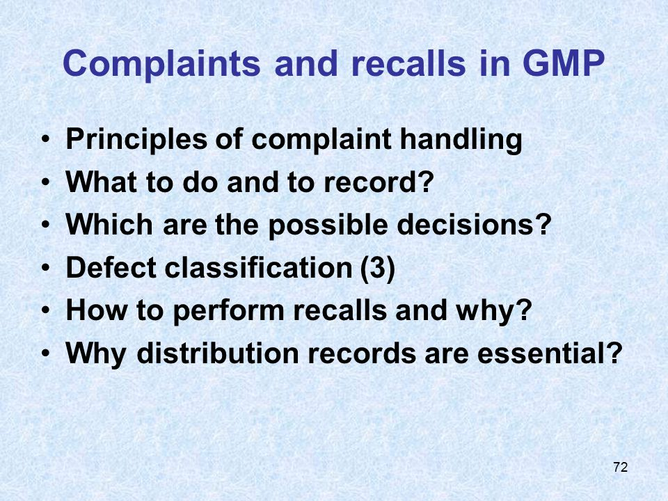 Complaints and recalls in GMP