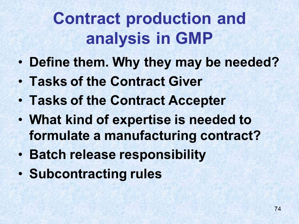 Contract production and analysis in GMP
