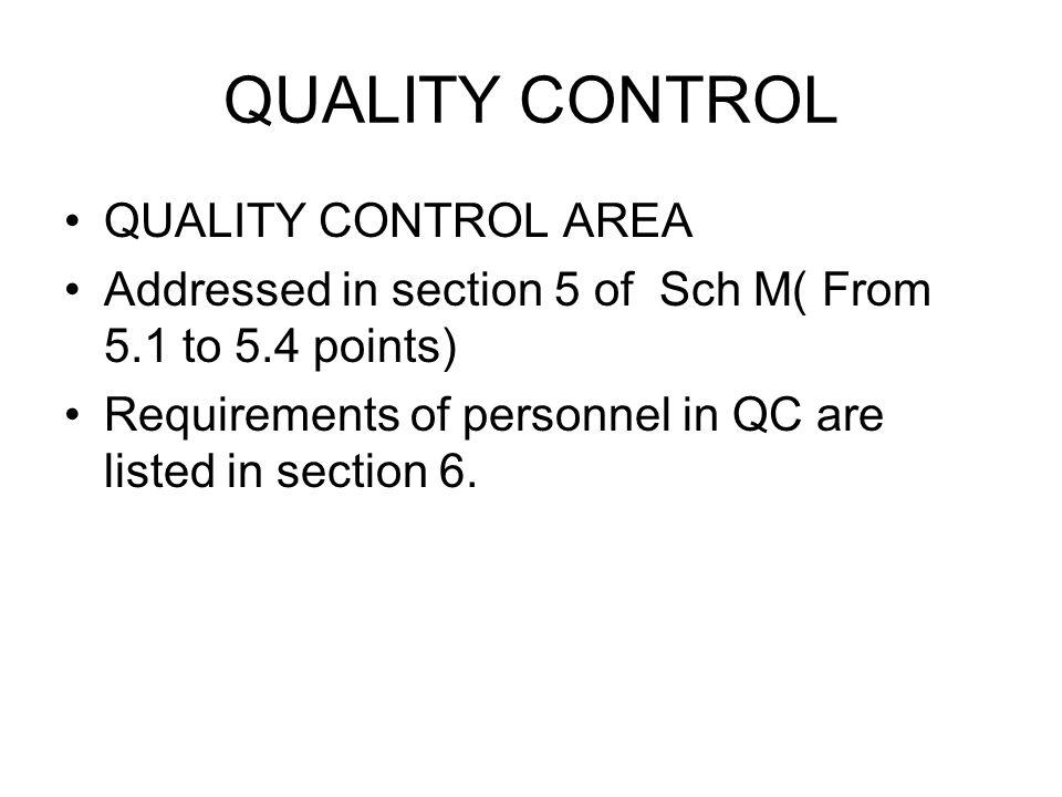 QUALITY CONTROL QUALITY CONTROL AREA