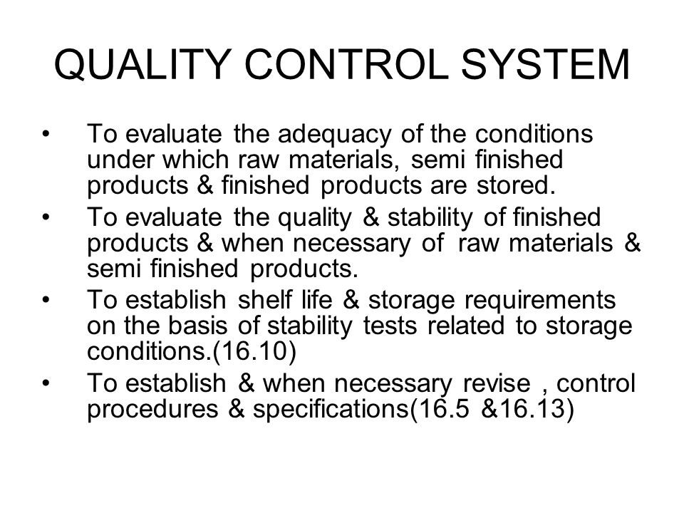QUALITY CONTROL SYSTEM