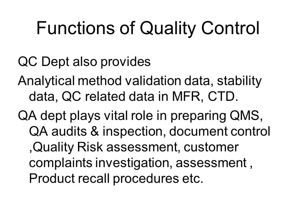 Functions of Quality Control
