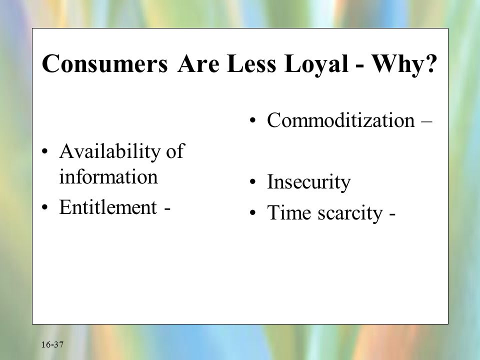 Consumers Are Less Loyal - Why