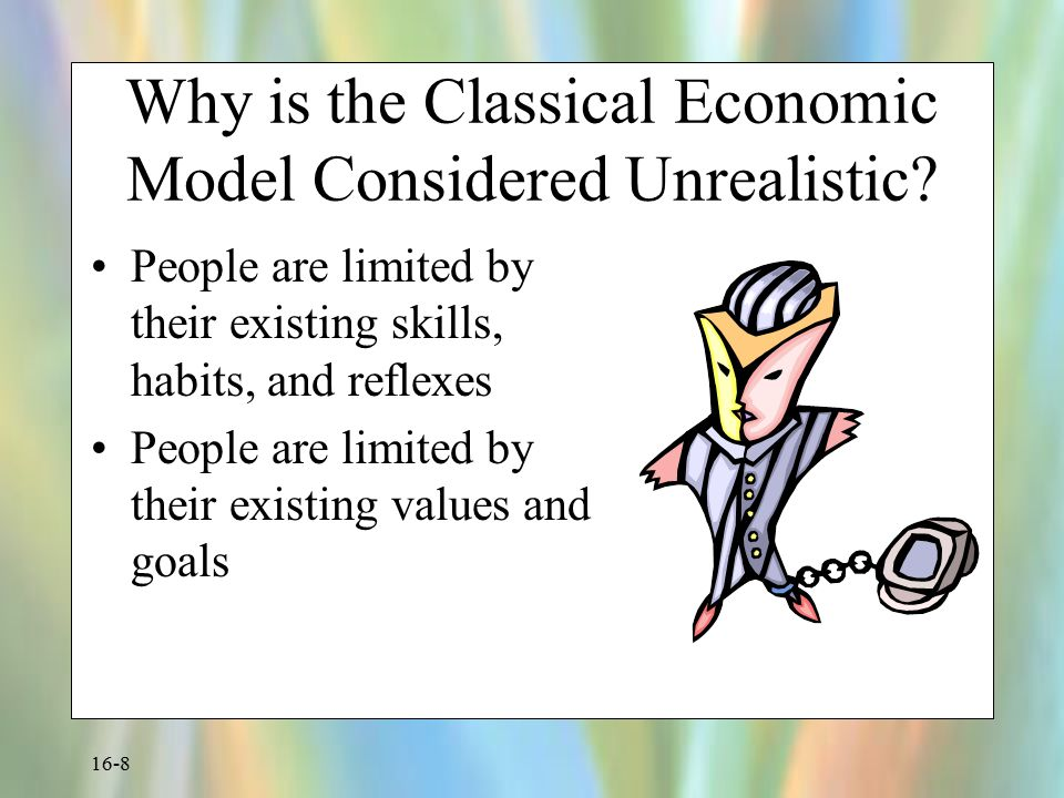 Why is the Classical Economic Model Considered Unrealistic