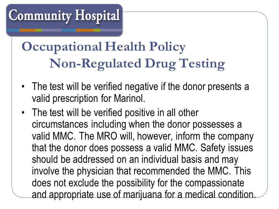 Occupational Health Policy Non-Regulated Drug Testing