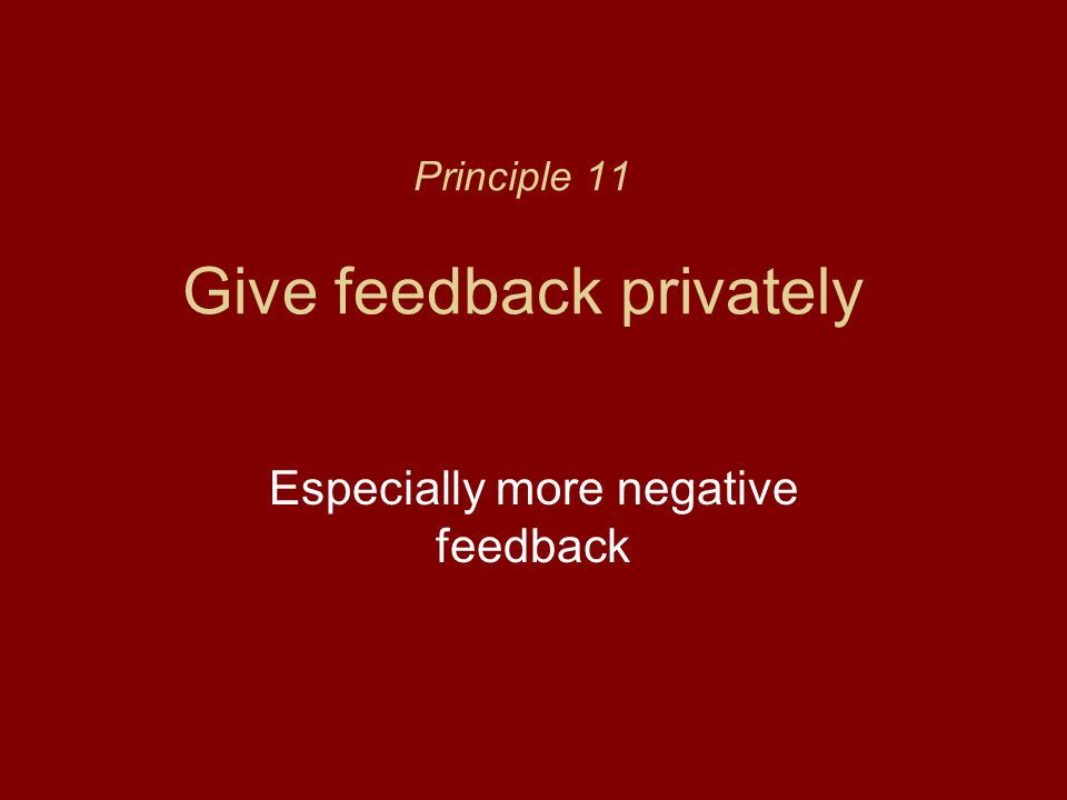 Principle 11 Give feedback privately