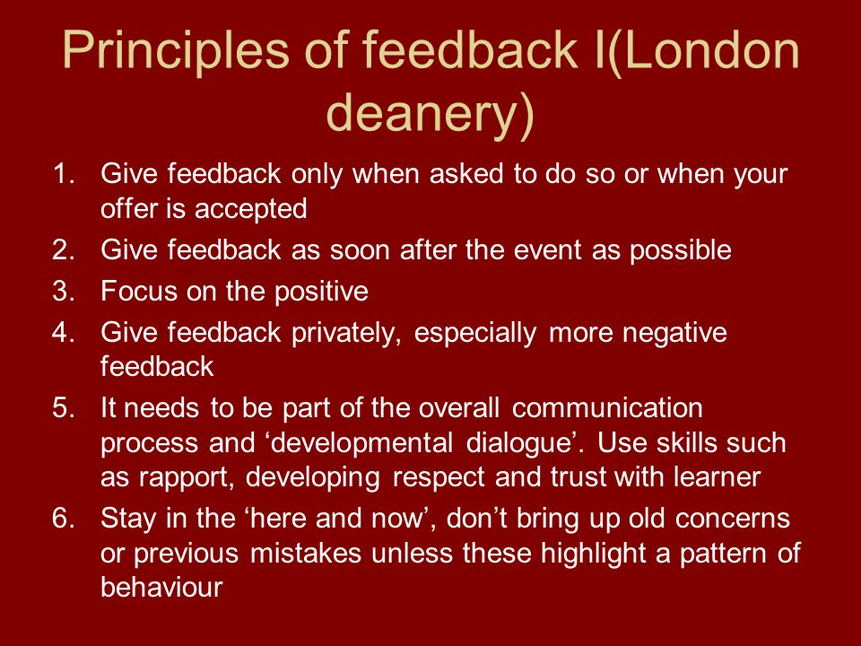 Principles of feedback I(London deanery)