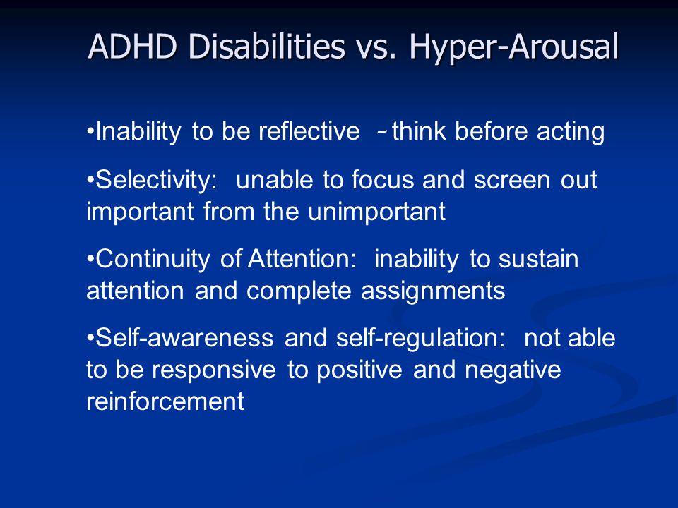 ADHD Disabilities vs. Hyper-Arousal