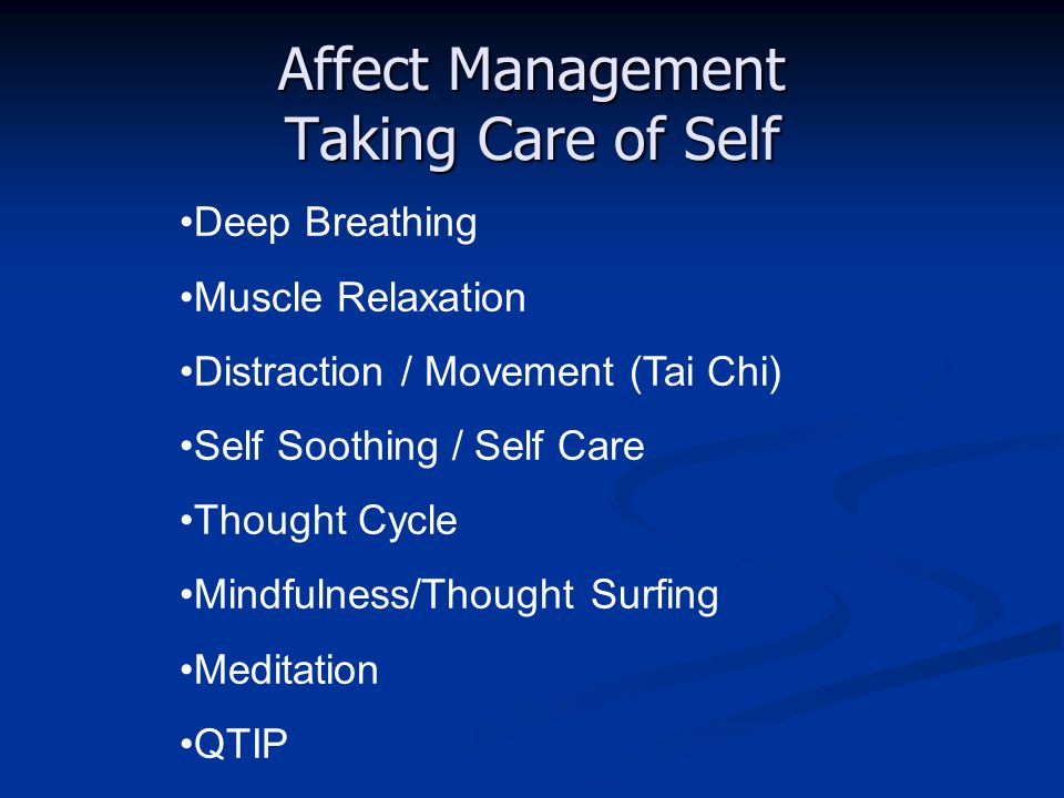 Affect Management Taking Care of Self