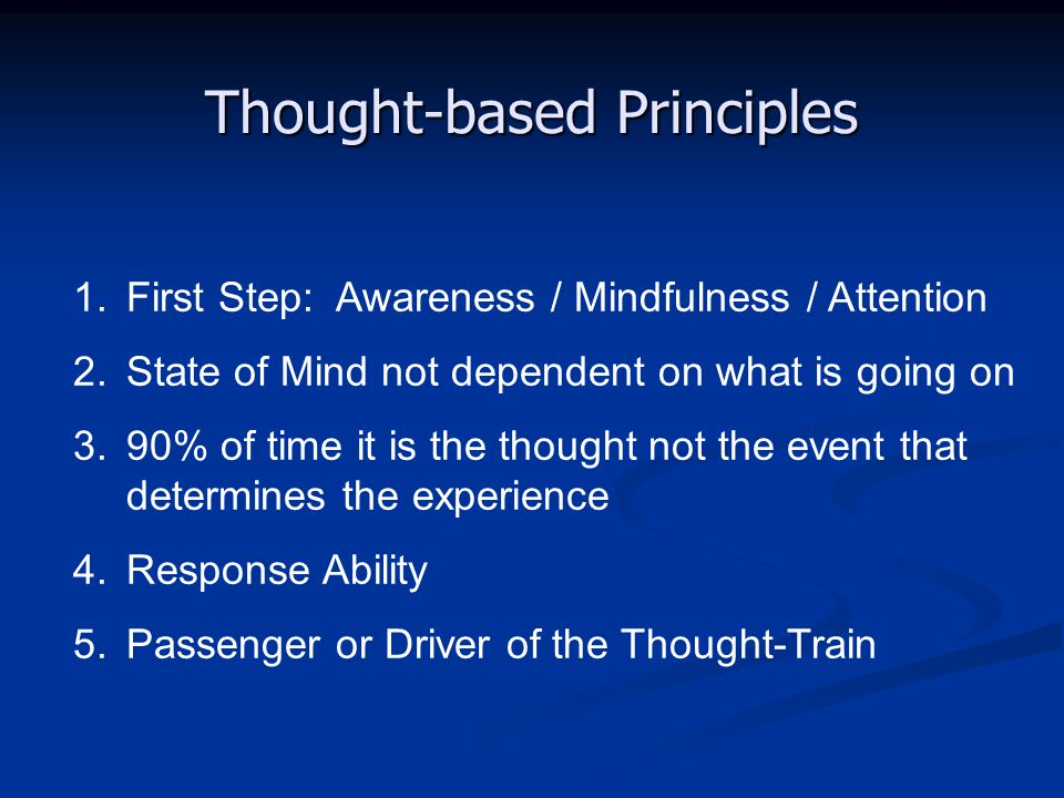 Thought-based Principles