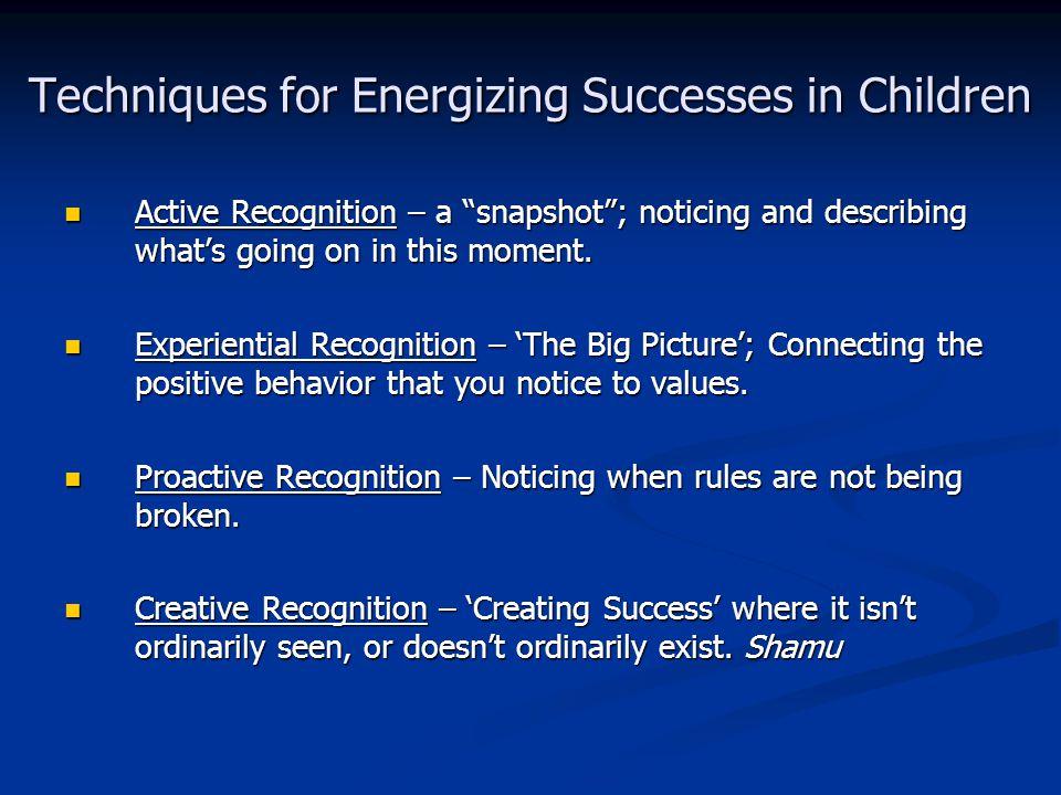 Techniques for Energizing Successes in Children